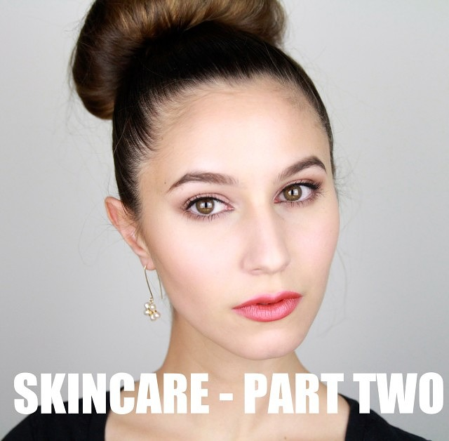 Skincare Series – Part Two
